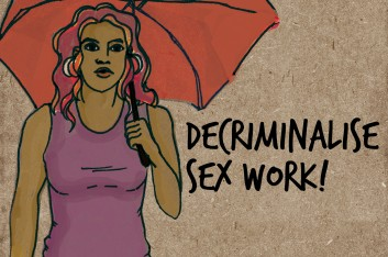 Decriminalise sex work!