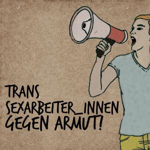 Trans Sexarbeiter_innen Gegen Armut