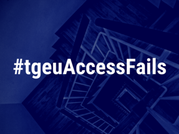 "A dark blue background. It is a edited photo of a set of stairs. In white text over this background is ""#tgeuAccessFails"""