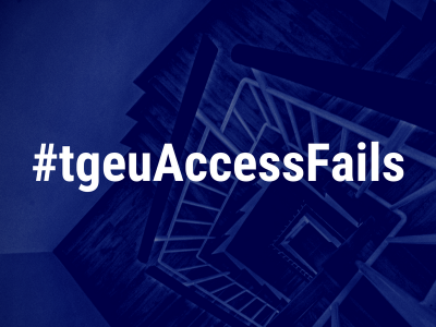 """A dark blue background. It is a edited photo of a set of stairs. In white text over this background is """"#tgeuAccessFails"""""""