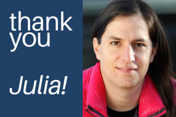 "Portrait of Julia Ehrt, a white woman with long dark hair wearing a pink jacket. With words ""thank you Julia!"" next to it."